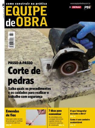 Equipe de Obra - Edição 36 - junho de 2011