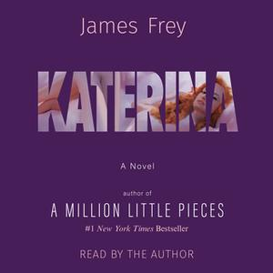 «Katerina» by James Frey