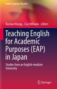 Teaching English for Academic Purposes (EAP) in Japan: Studies from an English-medium University