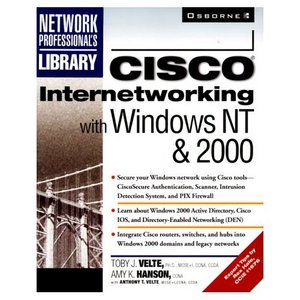 Cisco Internetworking with Windows NT & 2000 (Repost)