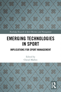 Emerging Technologies in Sport : Implications for Sport Management