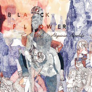 Black Flower - Abyssinia Afterlife (2014)