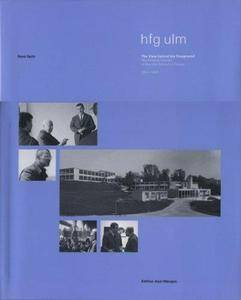 The Ulm School of Design: The View Behind the Foreground (Repost)