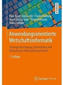 Anwendungsorientierte Wirtschaftsinformatik (Auflage: 7) [Repost]