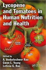 Lycopene and Tomatoes in Human Nutrition and Health
