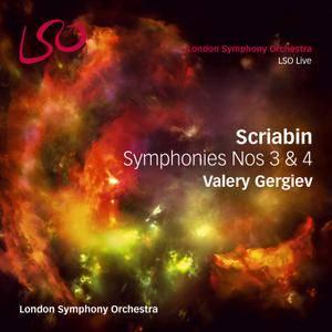 Valery Gergiev, London Symphony Orchestra - Alexander Scriabin: Symphonies Nos 3 & 4 (2015)