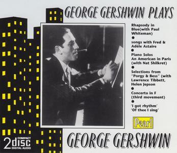George Gershwin plays George Gershwin (1991) {2CD Set, Pearl GEMM CDS 9483}
