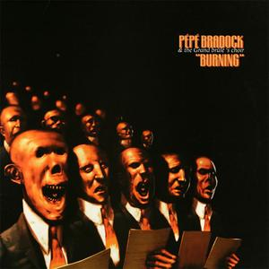 Pépé Bradock & The Grand Brûlé's Choir - Burning (EP) (1999) {Kif Recordings}