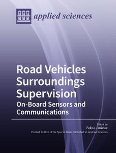 Road Vehicles Surroundings Supervision On-Board Sensors and Communications