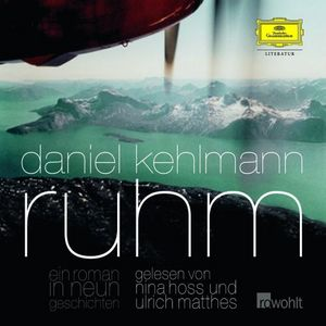 Daniel Kehlmann - Ruhm - Ein Roman in neun Geschichten