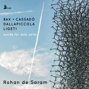 Rohan de Saram - Bax, Ligeti, Dallapiccola & Cassadó: Works for Solo Cello (2019)