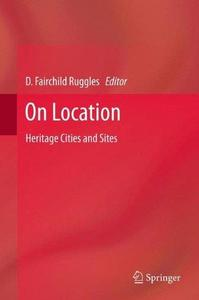 On Location: Heritage Cities and Sites