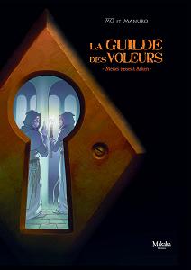 La Guilde des Voleurs - Tome 2 - Messe Basse à Arken