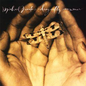 Michael Franks - Dragonfly Summer (1993) [Re-Up]