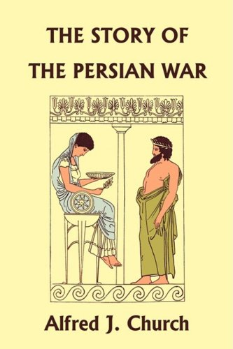 The Story of the Persian War from Herodotus