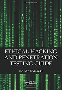 Ethical Hacking and Penetration Testing Guide (repost)