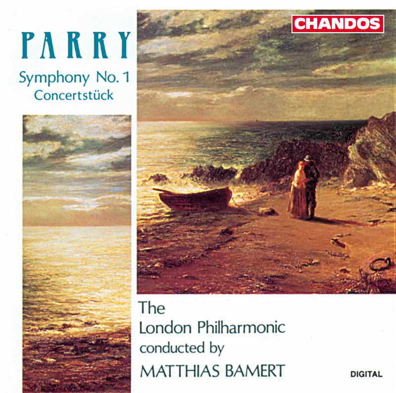 Parry: Symphony No. 1; Concertstück in G minor