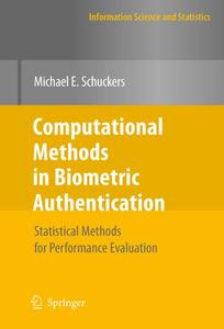 Computational Methods in Biometric Authentication: Statistical Methods for Performance Evaluation