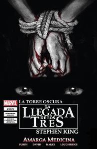 La Torre Oscura: La Llegada de Los Tres - Amarga Medicina (Vol.15) #1-2