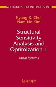 Structural Sensitivity Analysis and Optimization 1: Linear Systems