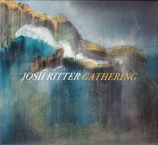 Josh Ritter - Gathering (2017) {Limited Deluxe Edition} PROPER