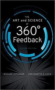 The Art and Science of 360 Degree Feedback 2nd Edition