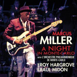 Marcus Miller - A Night In Monte-Carlo (2011/2017) [Official Digital Download 24-bit/96kHz]