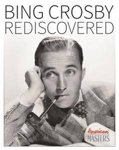 Bing Crosby Rediscovered (2014)
