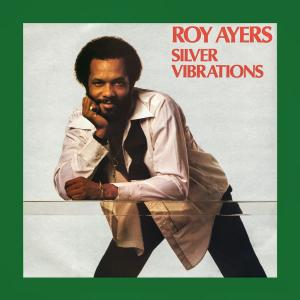 Roy Ayers - Silver Vibrations (1983/2019)