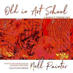 Old in Art School [Audiobook]
