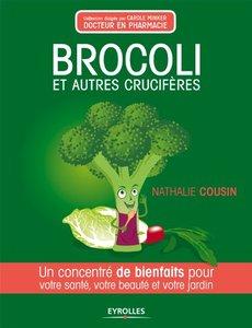 Brocoli et autres crucifères : Un concentré de bienfaits pour votre santé, votre beauté et votre jardin