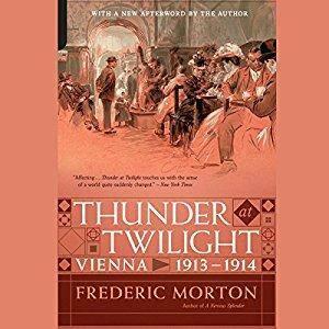 Thunder at Twilight: Vienna 1913 - 1914 [Audiobook]