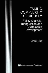 Taking Complexity Seriously: Policy Analysis, Triangulation and Sustainable Development
