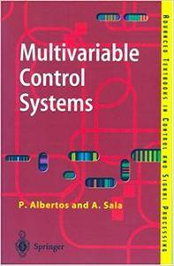 Multivariable Control Systems: An Engineering Approach (Repost)