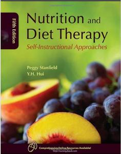 Nutrition and Diet Therapy: Self-Instructional Approaches (5th edition)