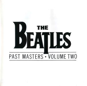 The Beatles - Past Masters, Volume Two (1988)