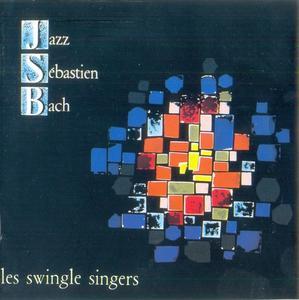 Les Swingle Singers - Jazz Sebastian Bach (1963 & 1968) {1989 Philips}