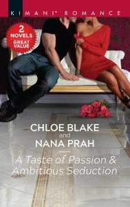 A Taste of Passion & Ambitious Seduction