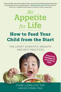 An Appetite for Life: How to Feed Your Child from the Start