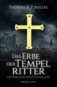 Mielke, Thomas R. P. - Das Erbe der Tempelritter