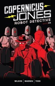 Copernicus Jones - Robot Detective 004 [MonkeyBrain Comics] 2014 Digital Son of Ultron-Empire