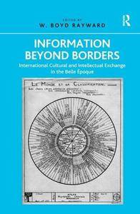 Information Beyond Borders: International Cultural and Intellectual Exchange in the Belle Époque