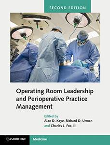 Operating Room Leadership and Perioperative Practice Management 2nd Edition