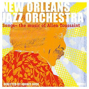 New Orleans Jazz Orchestra - Songs - The Music of Allen Toussaint (2019)