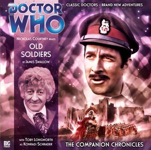 «Doctor Who - The Companion Chronicles 2.3: Old Soldiers» by Big Finish Productions