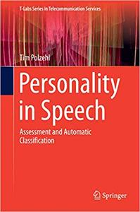Personality in Speech: Assessment and Automatic Classification (Repost)