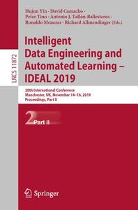Intelligent Data Engineering and Automated Learning - IDEAL 2019 Part II