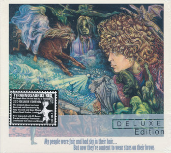 Tyrannosaurus Rex - My People Were Fair and Had Sky in Their Hair... (1968) [2CD, Deluxe Edition]