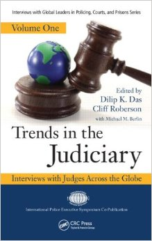 Trends in the Judiciary: Interviews with Judges Across the Globe, Volume One (Repost)