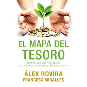 «El mapa del tesoro» by Álex Rovira,Francesc Miralles